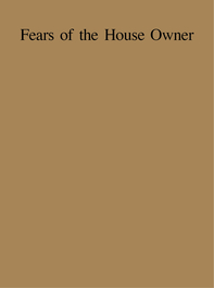 Fears_of_the_House_Owner